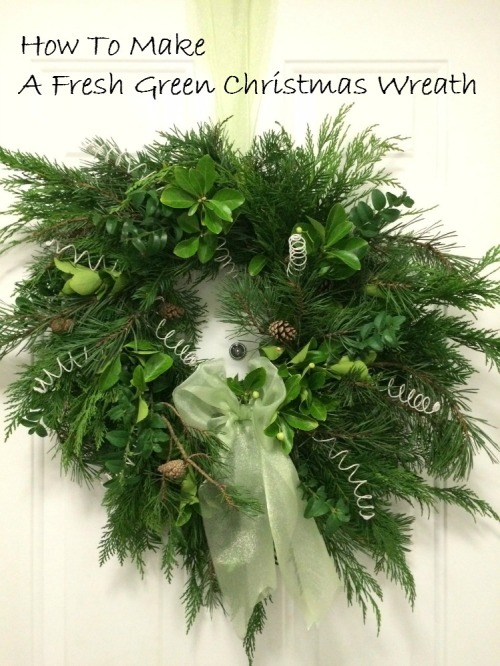 How To Make A Fresh Green Christmas Wreath Bark Time